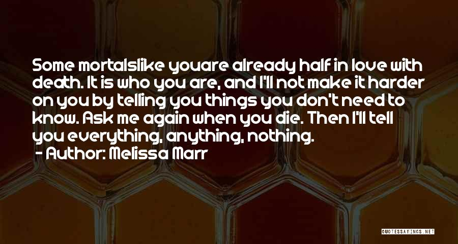 Half In Love Quotes By Melissa Marr