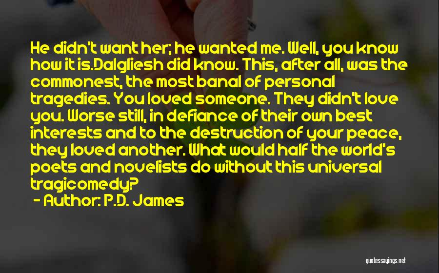 Half In Love Quotes By P.D. James
