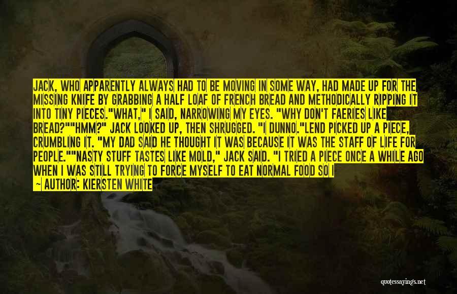 Half Life 2 Quotes By Kiersten White
