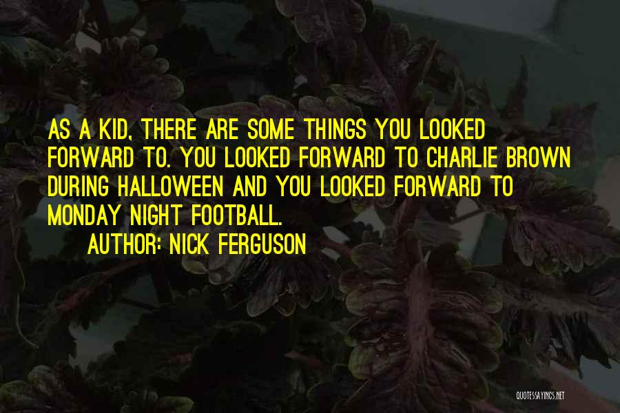 Halloween Charlie Brown Quotes By Nick Ferguson