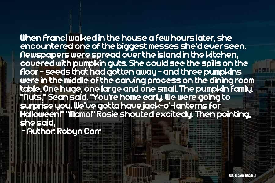 Halloween Pumpkins Quotes By Robyn Carr