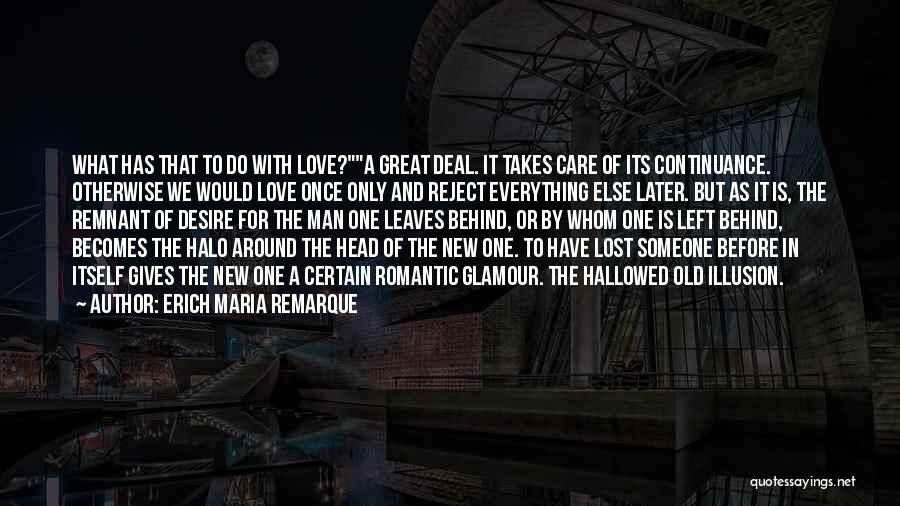 Halo 4 Quotes By Erich Maria Remarque