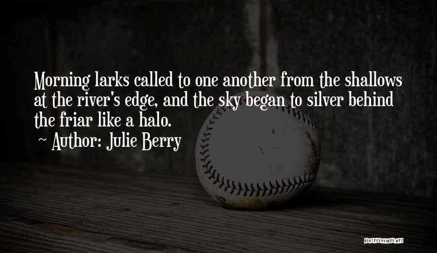 Halo 4 Quotes By Julie Berry