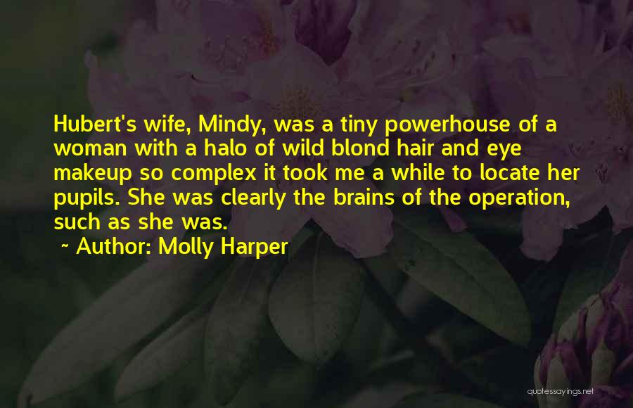 Halo 4 Quotes By Molly Harper