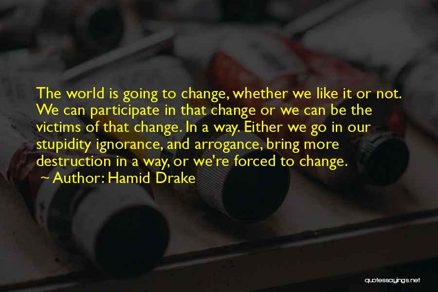 Hamid Drake Quotes 1000091