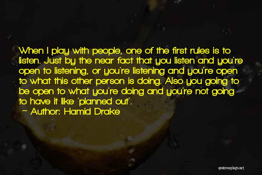 Hamid Drake Quotes 1646471