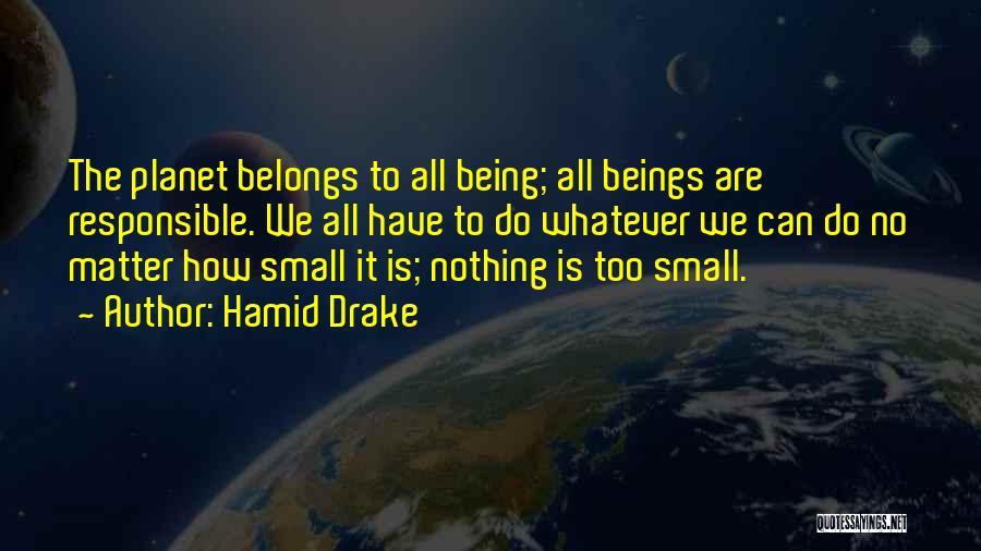 Hamid Drake Quotes 1933553