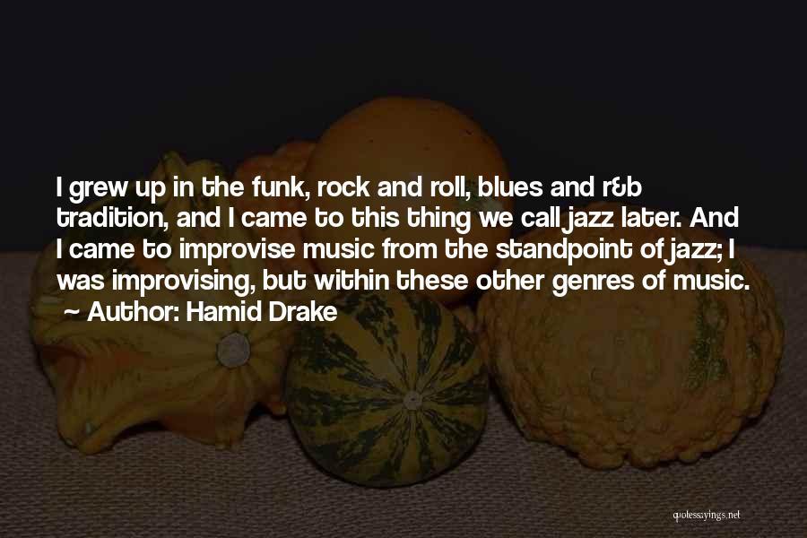 Hamid Drake Quotes 2049574