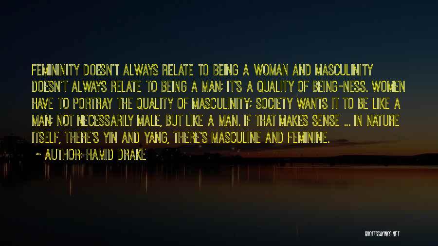 Hamid Drake Quotes 2061949