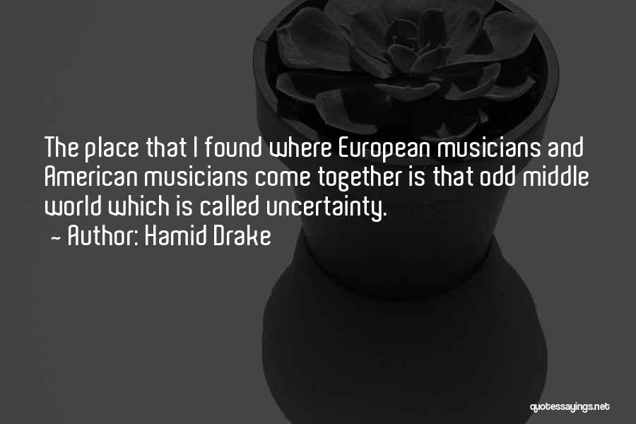 Hamid Drake Quotes 297154