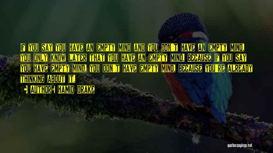 Hamid Drake Quotes 709585