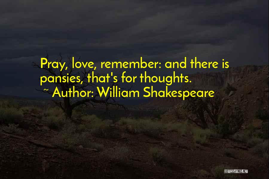 Hamlet And Ophelia's Love Quotes By William Shakespeare