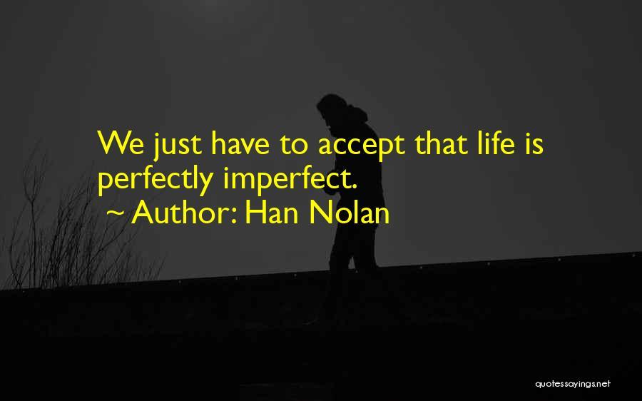 Han Nolan Quotes 114392