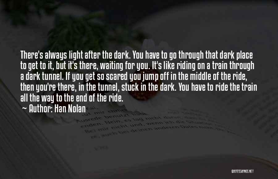 Han Nolan Quotes 121553