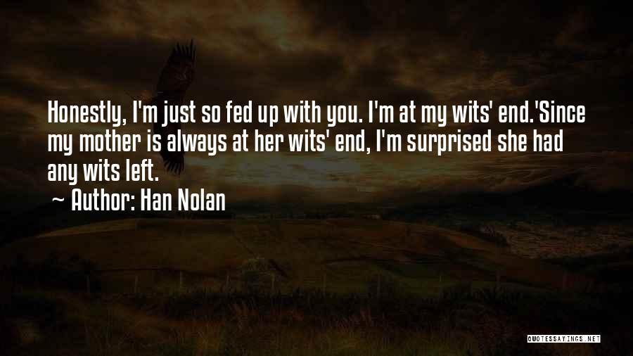 Han Nolan Quotes 1272079
