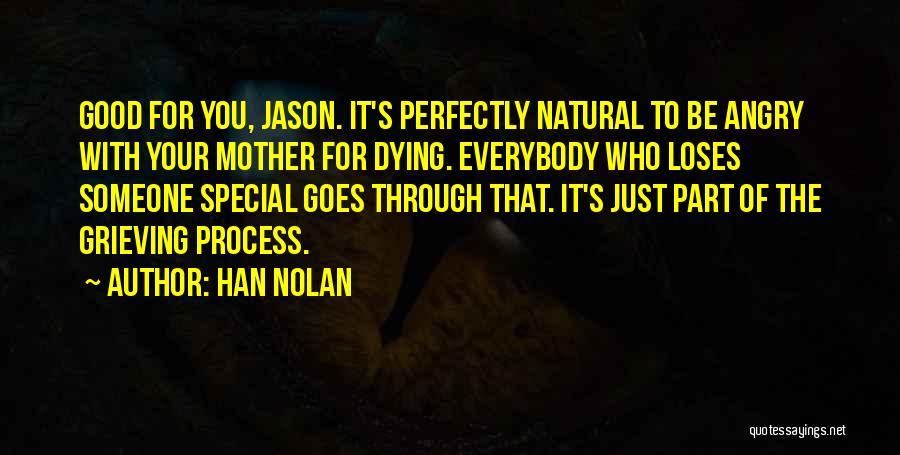 Han Nolan Quotes 1503956