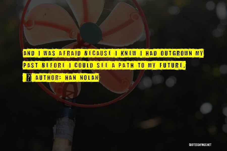 Han Nolan Quotes 1757120