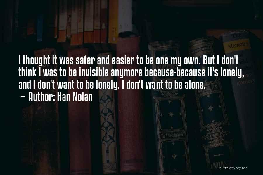 Han Nolan Quotes 1936493