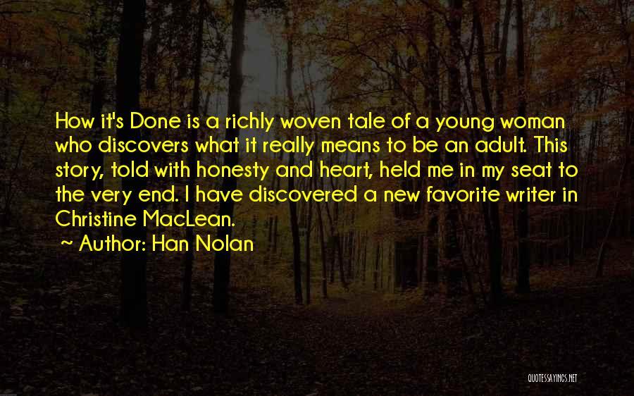 Han Nolan Quotes 1977706