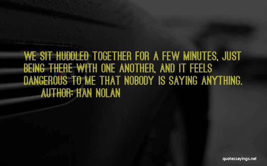 Han Nolan Quotes 2158568