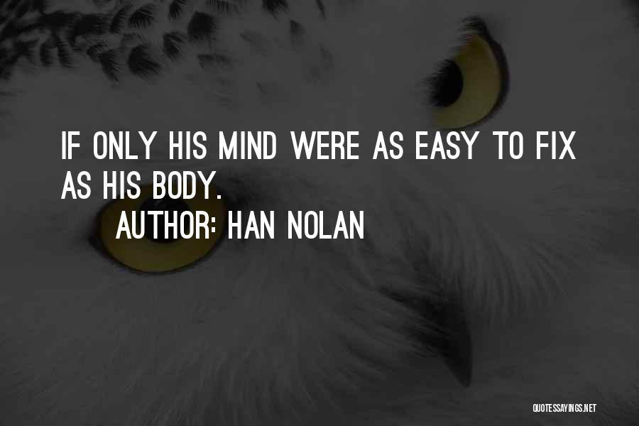 Han Nolan Quotes 909589