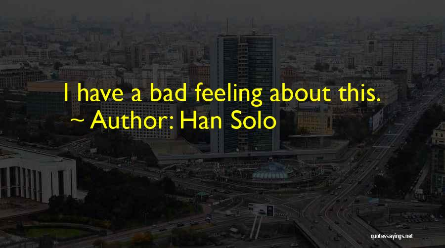 Han Solo Quotes 1352962