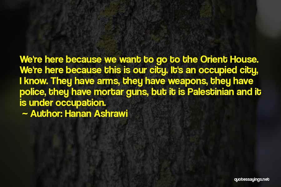 Hanan Ashrawi Quotes 349099