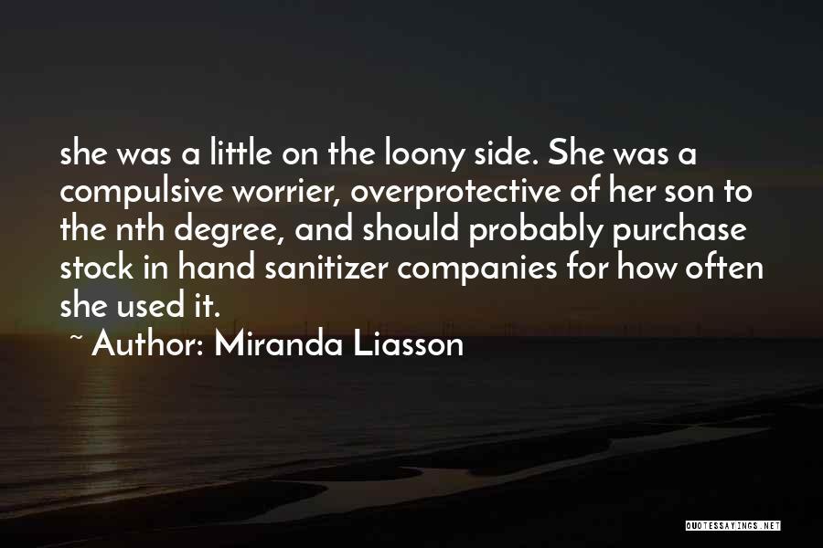 Hand Sanitizer Quotes By Miranda Liasson
