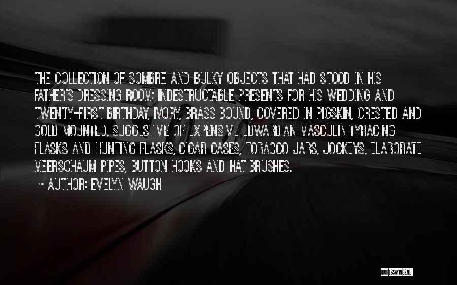 Handful Of Dust Quotes By Evelyn Waugh
