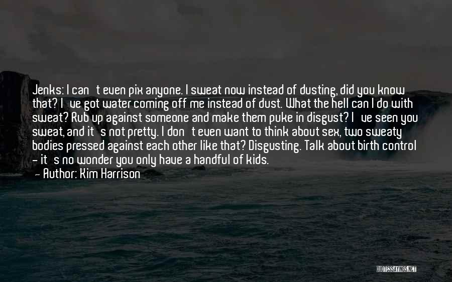 Handful Of Dust Quotes By Kim Harrison