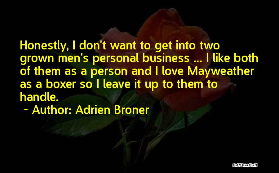 Handle Business Quotes By Adrien Broner