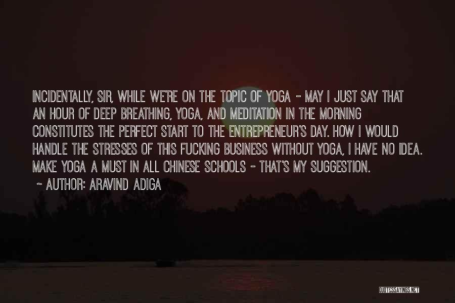 Handle Business Quotes By Aravind Adiga