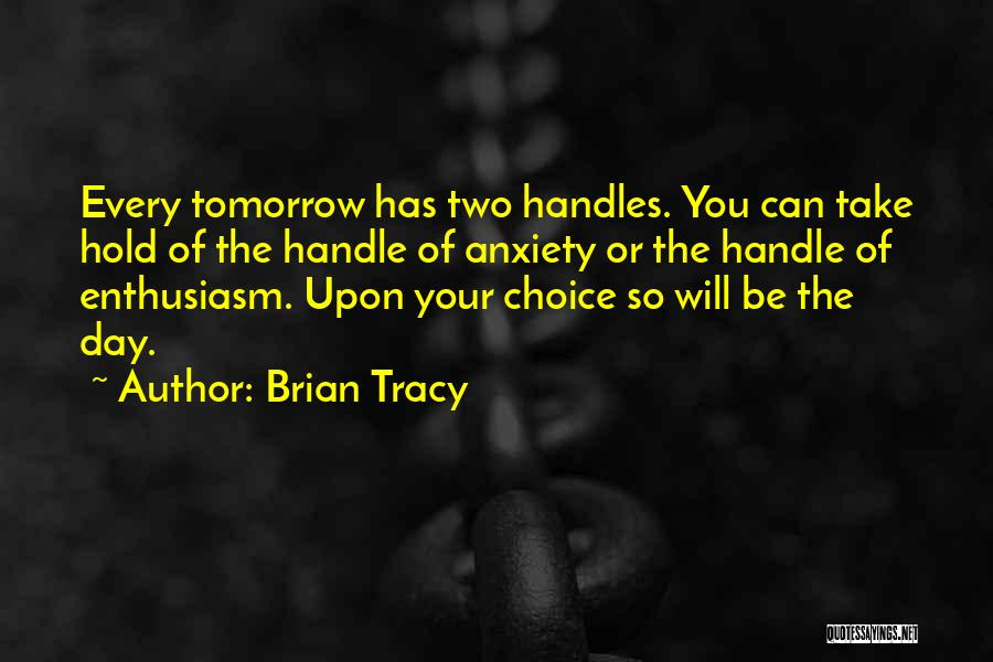 Handle Business Quotes By Brian Tracy