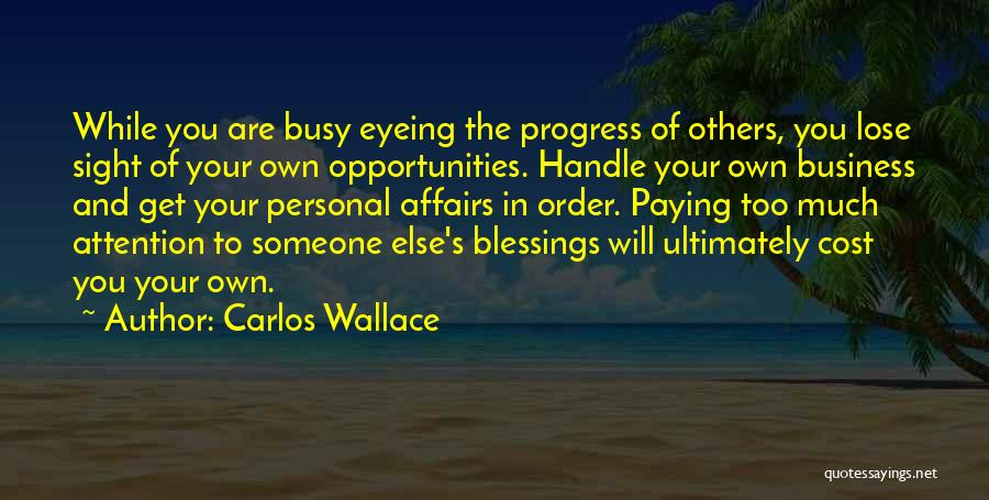 Handle Business Quotes By Carlos Wallace