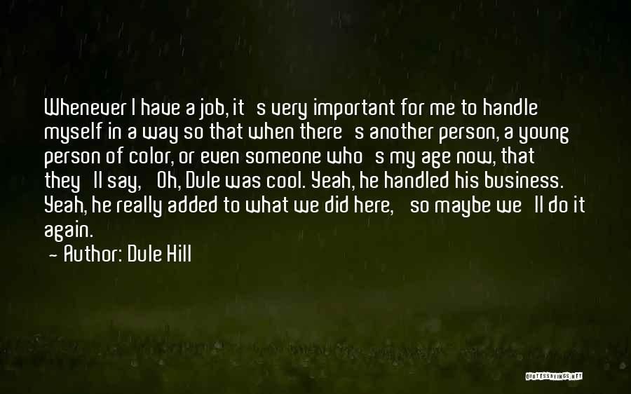 Handle Business Quotes By Dule Hill