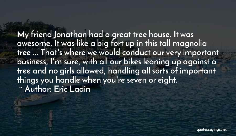 Handle Business Quotes By Eric Ladin