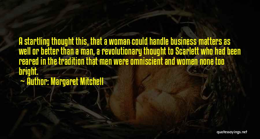Handle Business Quotes By Margaret Mitchell