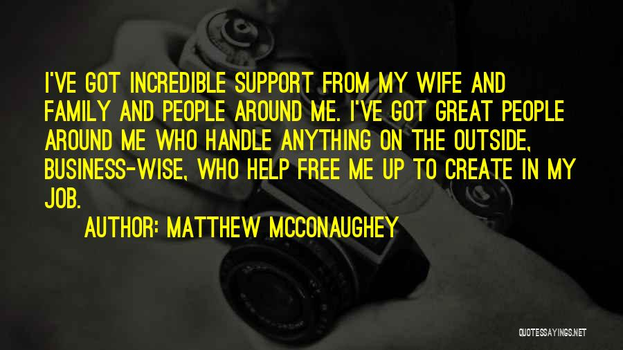 Handle Business Quotes By Matthew McConaughey