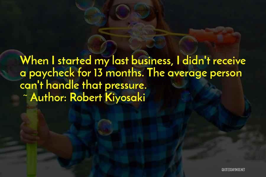 Handle Business Quotes By Robert Kiyosaki