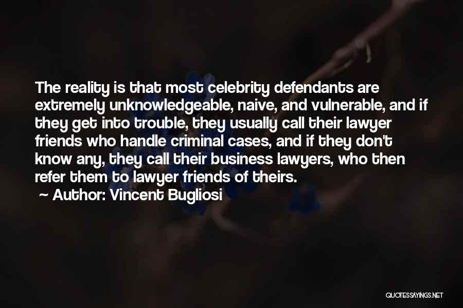 Handle Business Quotes By Vincent Bugliosi