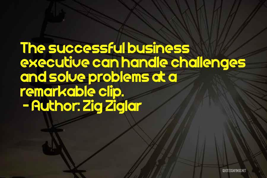 Handle Business Quotes By Zig Ziglar