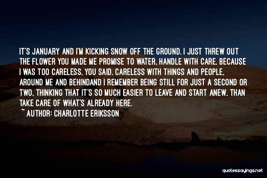 Handle With Care Quotes By Charlotte Eriksson