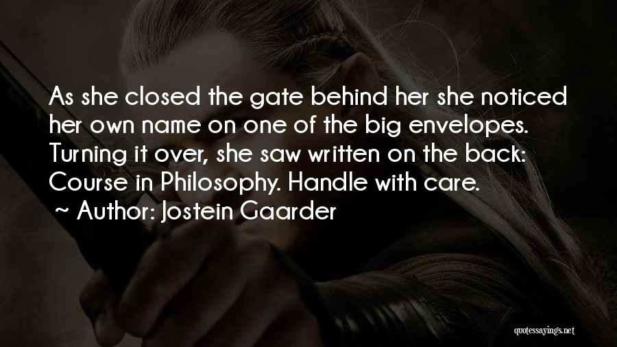 Handle With Care Quotes By Jostein Gaarder