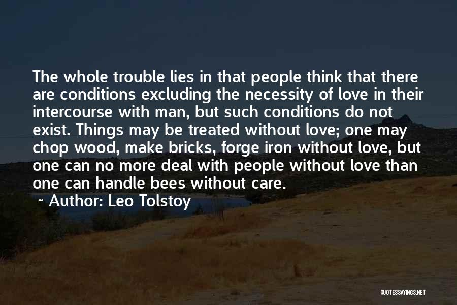 Handle With Care Quotes By Leo Tolstoy