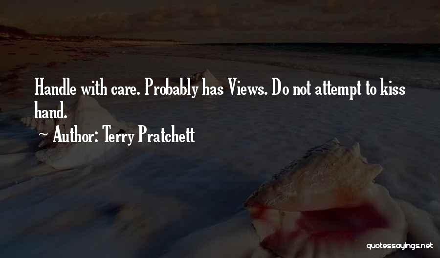 Handle With Care Quotes By Terry Pratchett