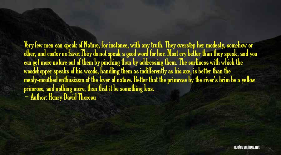 Handling The Truth Quotes By Henry David Thoreau