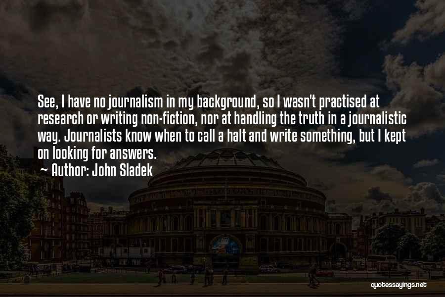 Handling The Truth Quotes By John Sladek