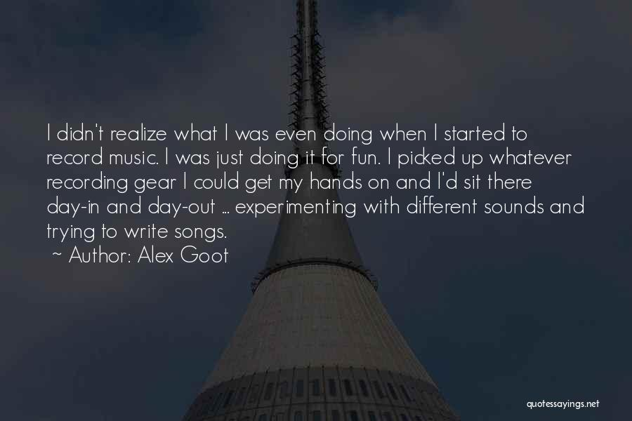Hands And Music Quotes By Alex Goot