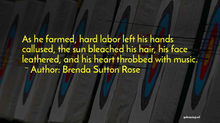 Hands And Music Quotes By Brenda Sutton Rose