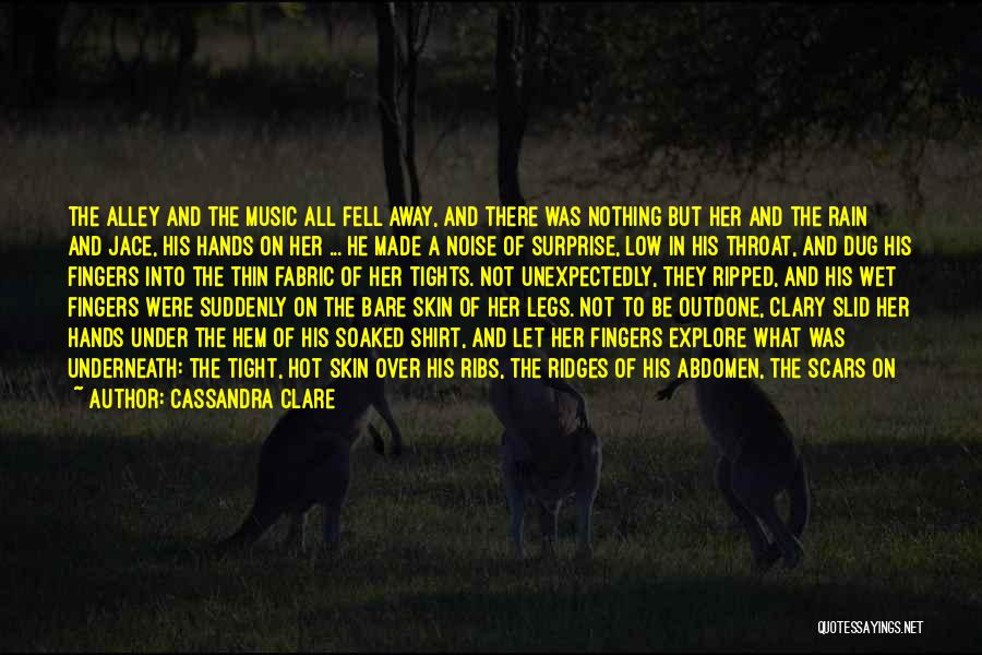 Hands And Music Quotes By Cassandra Clare